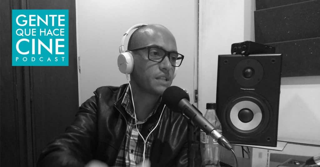juan pablo borda gente que hace cine podcast colombiano